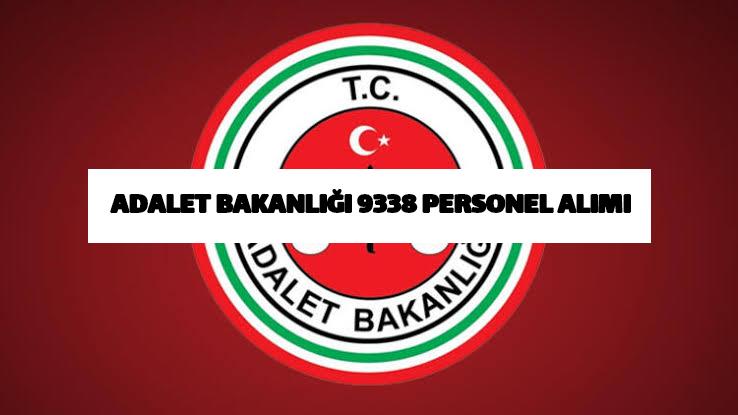 """ADALET BAKANLIĞI """"Katip-Mübaşir-Hakim-Savcı"""" 9338 Personeli alıyor.."""