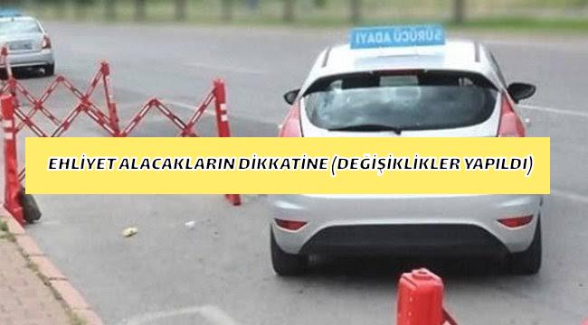 EHLİYET ALACAKLARIN DİKKATİNE (Direksiyon sınavın da Yeni değişiklikler Yapıldı)