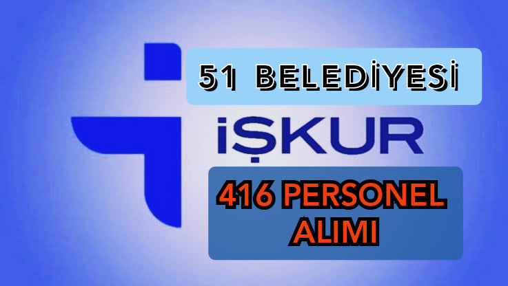 51 Belediye Toplam 416 Memur Alımı Yapılacak !