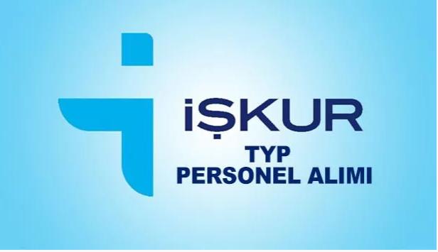 Son Dakika ! İşkur'dan TYP Personel alımı ilanı yayımlandı…