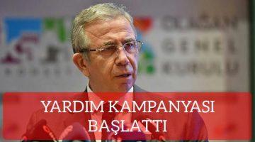 Ankara B.Başkanı Mersur yavaş , Yardım Kampanyası Başlattı