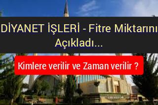 Diyanet Fitre'yi Açıkladı – Ne zaman ve Kimlere verilir ?