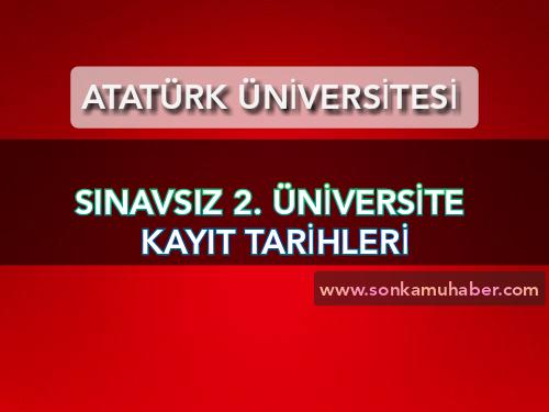 Atatürk üniversitesi Açıköğretim Fakültesi , İkinci Üniversite Kayıtları 2020