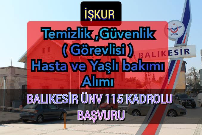 İşkur'dan Balıkesir Üniversitesi 115 Kamu Personel Alımı