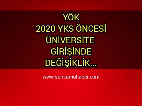 2020 Üniversitelere Girişte Değişiklik