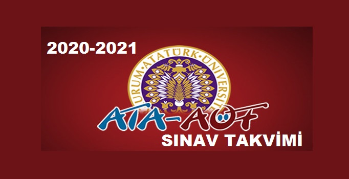 Atatürk Üniversitesi Açıköğretim Fakültesi 2020-2021 Eğitim-Öğretim Yılı Akademik Takvimi