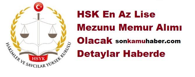 HSK en az lise mezunu bilgisiyar bilen memur alımı yapacağını duyurdu