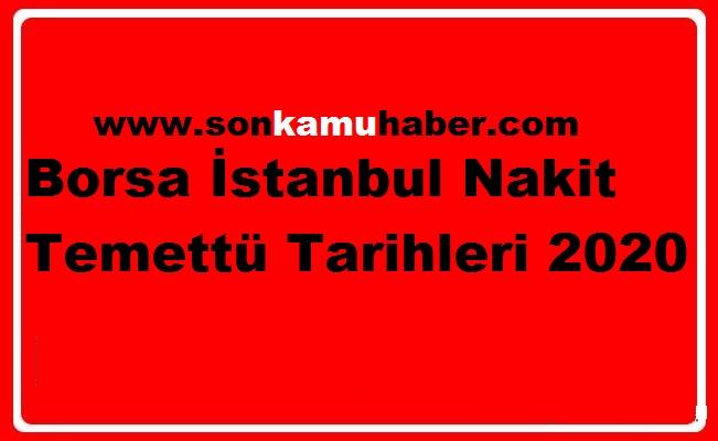 Borsa İstanbul Nakit Temettü Tarihleri 2020