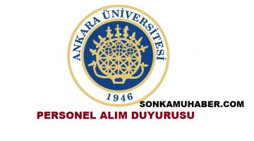 Ankara Üniversitesi 557 Personel Alım Duyurusu