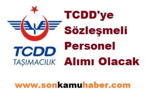 TCDD'ye Sözleşmeli Personel Alımı Olacak