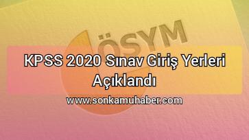 Son Dk: KPSS 2020 sınav giriş yerleri açıklandı