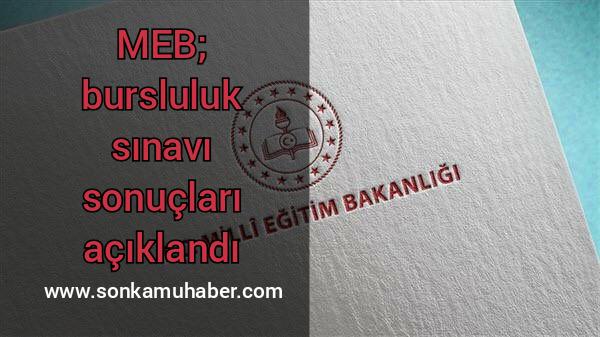 MEB; bursluluk sınavı sonuçları açıklandı