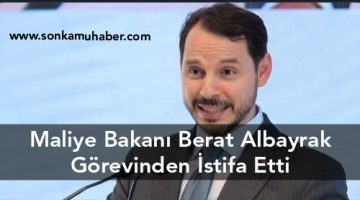 SON DAKİKA:  Maliye Bakanı Berat Albayrak Görevinden İstifa Etti