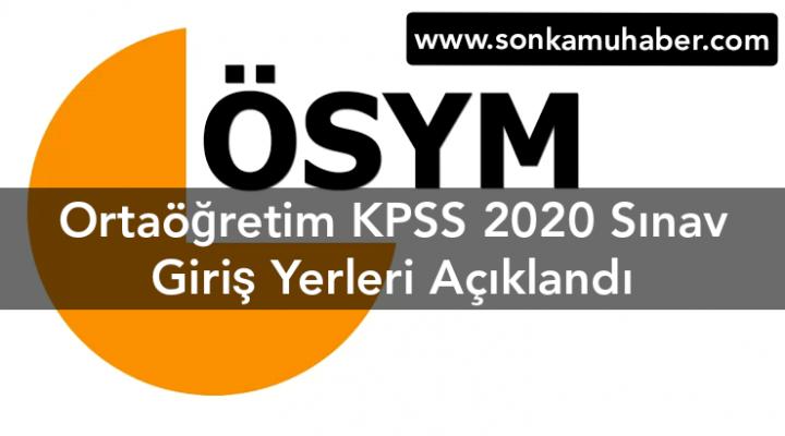 Ortaöğretim KPSS 2020 Sınav Giriş Yerleri Açıklandı