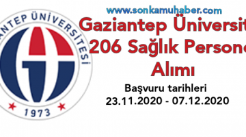 Gaziantep Üniversitesi 206 Sağlık Personeli Alacak