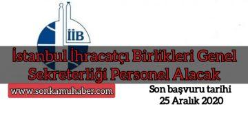 İstanbul İhracatçı Birlikleri Genel Sekreterliği Personel Alacak