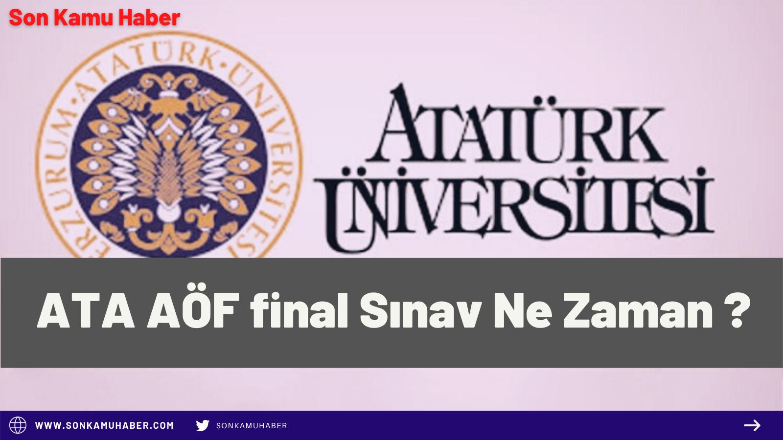 ATA AÖF final Sınav Ne Zaman ?