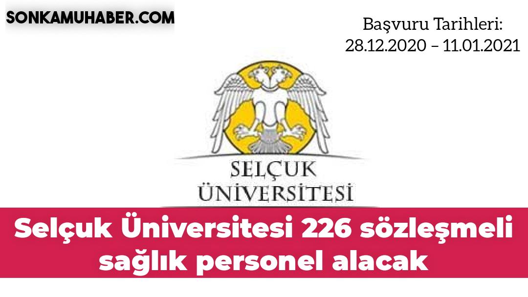 Selçuk Üniversitesi 226 sözleşmeli sağlık personel alim duyurusu