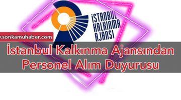 İstanbul Kalkınma Ajansından: Personel Alım Duyurusu