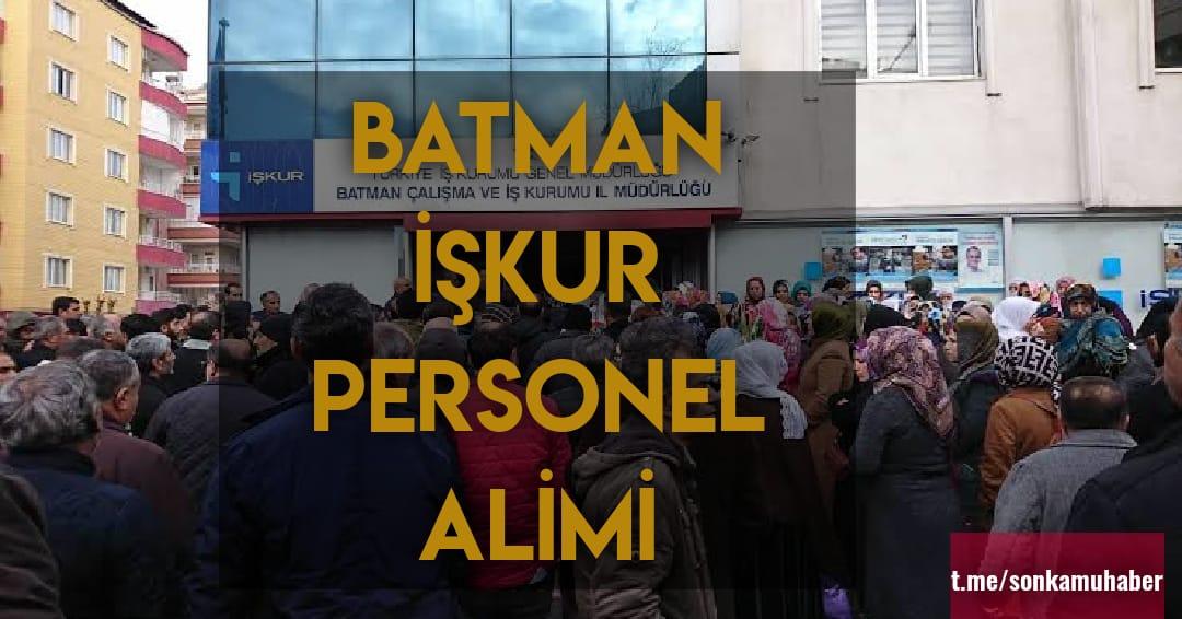Batman İşkur Personel Alımları , Başvuru Şartları