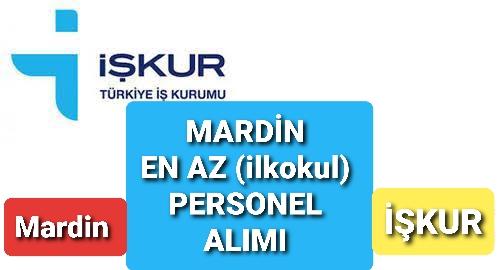 İşkur 'dan Mardin 'de En Az İlkokul Personel Alımı – Başvuru Şartları