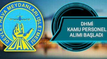 DHMİ 'ye Kamu Personel alımı Başladı