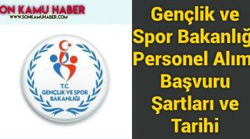 Gençlik ve Spor Bakanlığı Personel Alımı , Başvuru Şartları ve Tarihi