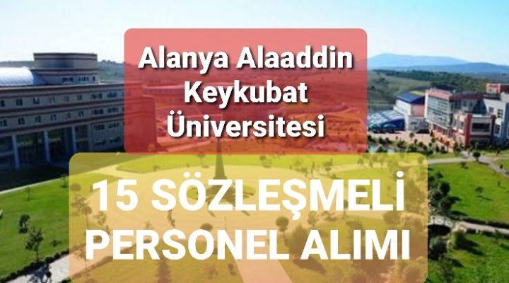 Alanya Alaaddin Keykubat Üniversitesi 15 Sözleşmeli Personel Alımı
