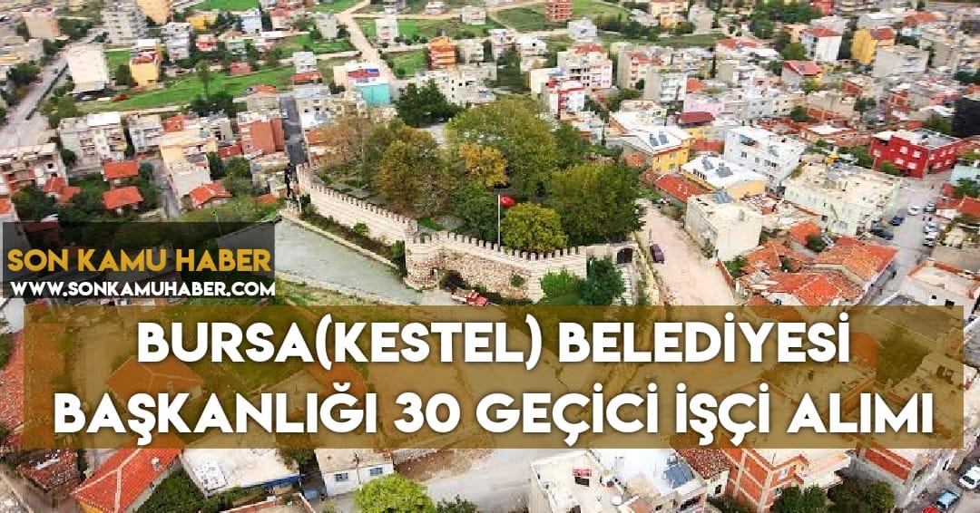 Bursa (Kestel) Belediye Başkanlığı Personel Alımı