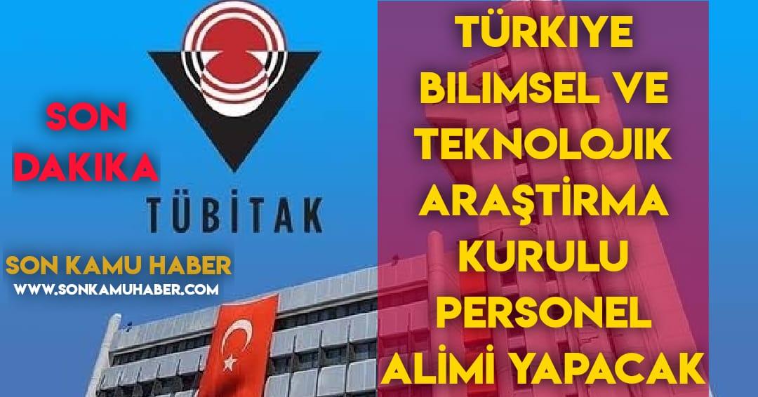 Türkiye Bilimsel ve Teknolojik Araştırma Kurulu Personel Alımı Yapacak