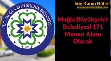 Muğla Büyükşehir Belediyesi 171 Memur Alımı Olacak