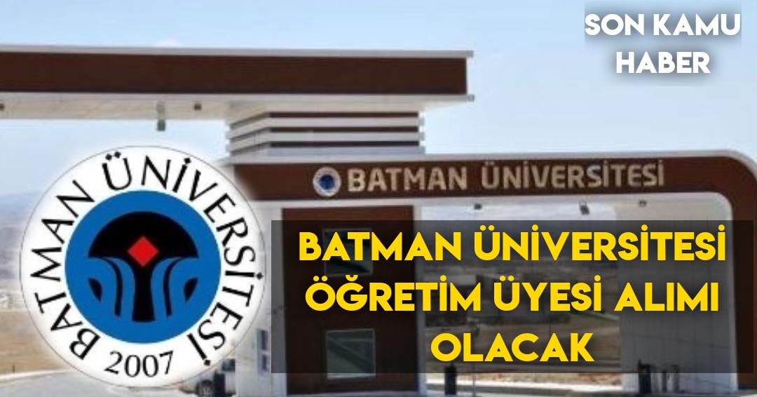 Batman Üniversitesi Öğretim Üyesi Alımı Olacak