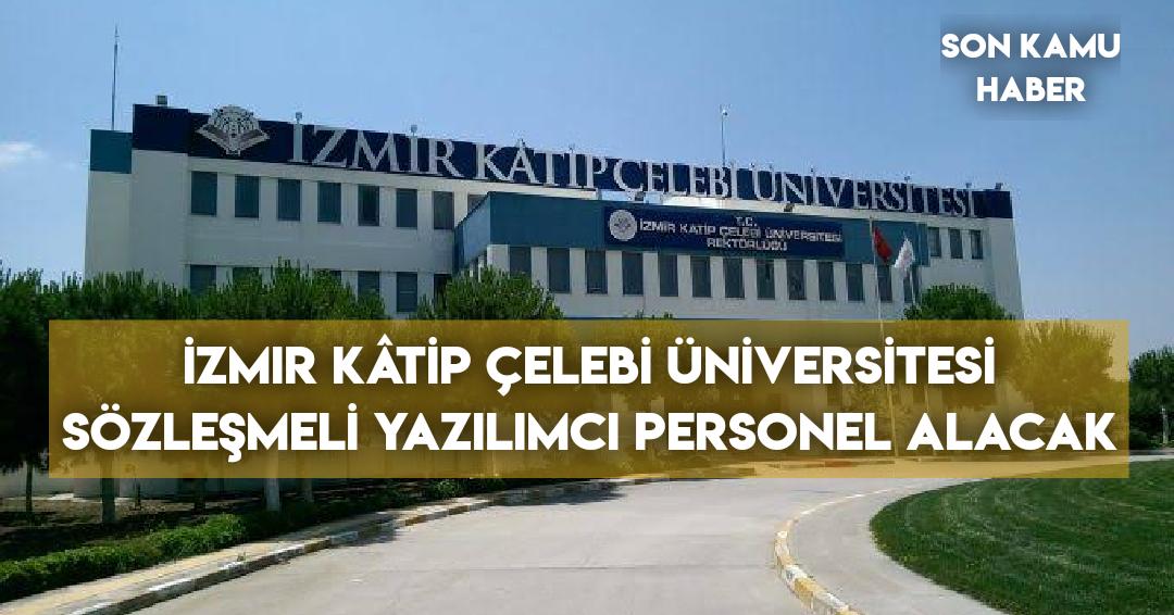 İzmir Kâtip Çelebi Üniversitesi Sözleşmeli Yazılımcı Personel Alacak