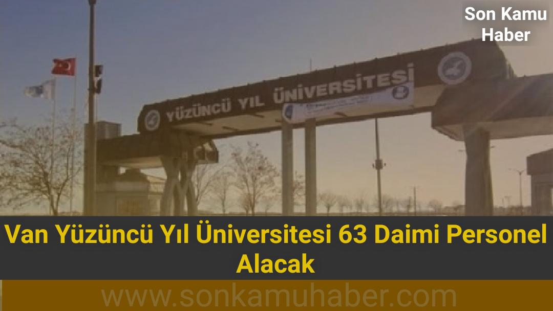Van Yüzüncü Yıl Üniversitesi 63 Daimi Personel Alacak