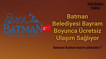 Batman Belediyesi Bayram Boyunca Ücretsiz Ulaşım Sağlıyor
