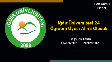 Iğdır Üniversitesi 24 Öğretim Üyesi Alımı Olacak
