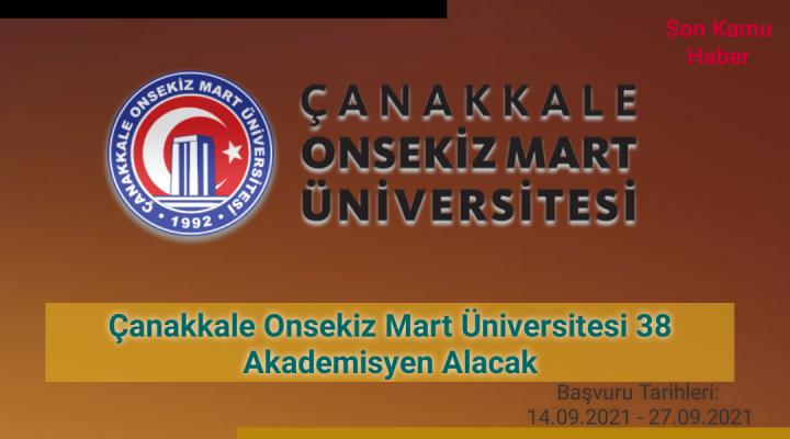 Çanakkale Onsekiz Mart Üniversitesi 38 Akademisyen Alacak