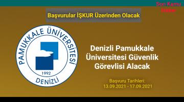 Denizli Pamukkale Üniversitesi Güvenlik Görevlisi Alacak