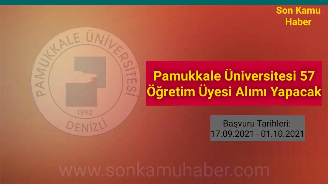 Pamukkale Üniversitesi 57 Öğretim Üyesi Alımı Yapacak