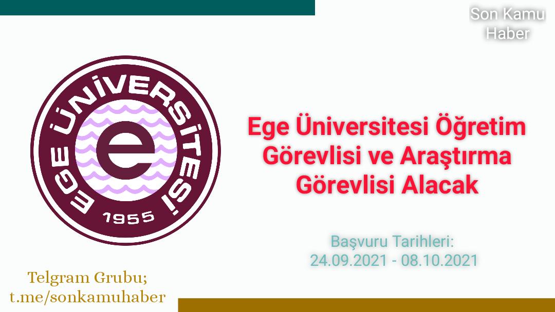 Ege Üniversitesi Öğretim Görevlisi ve Araştırma Görevlisi Alacak