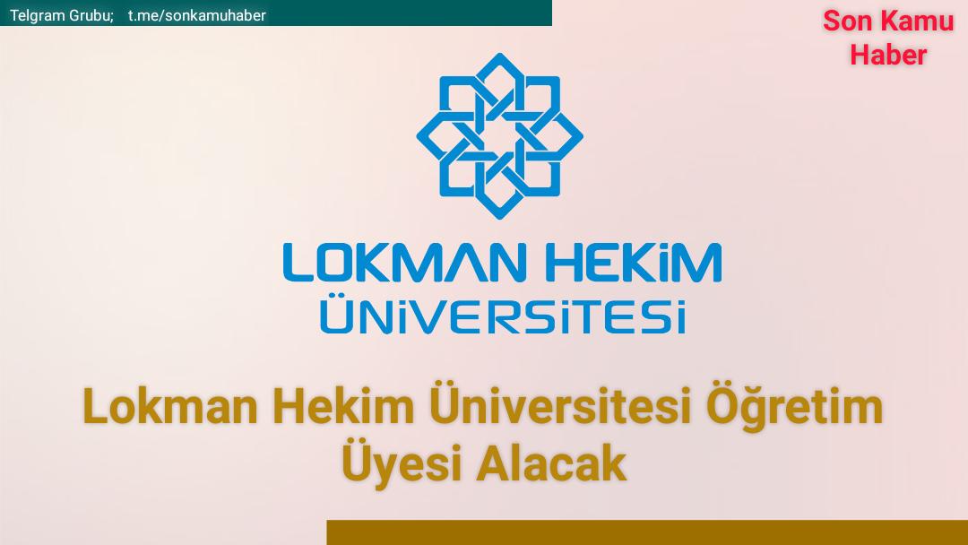 2021 Lokman Hekim Üniversitesi Öğretim Üyesi Alacak
