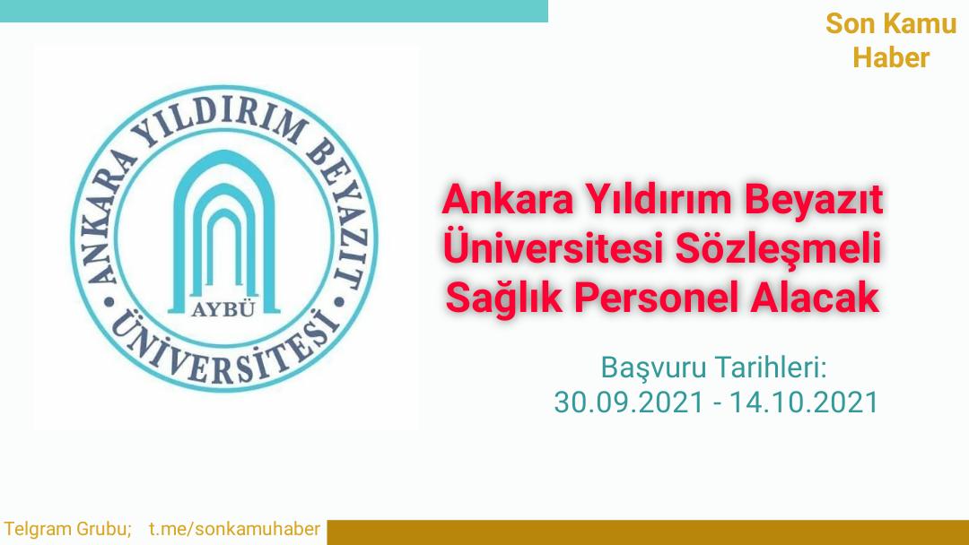 Ankara Yıldırım Beyazıt Üniversitesi Sözleşmeli Sağlık Personel Alacak