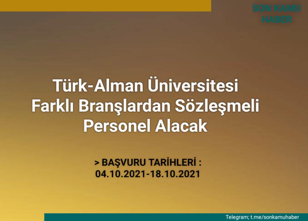 Türk-Alman Üniversitesi Farklı Branşlardan Sözleşmeli Personel Alacak