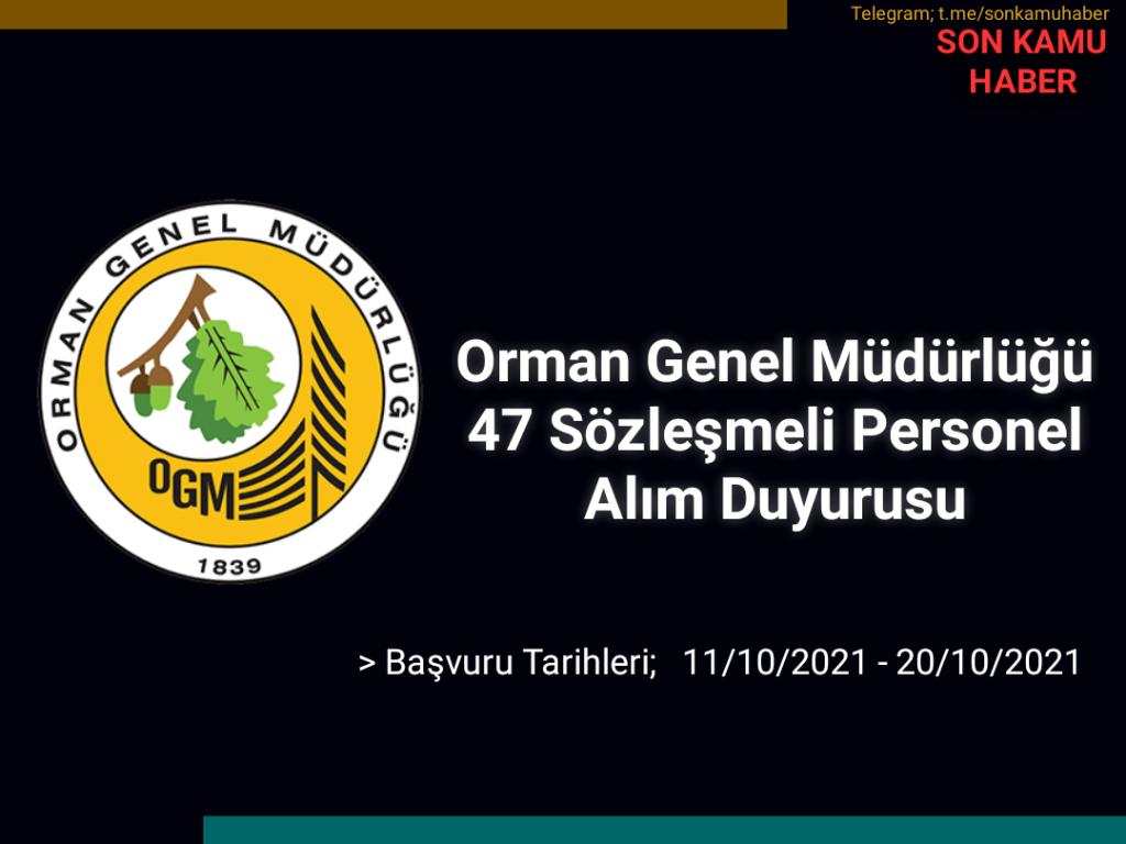 Orman Genel Müdürlüğü 47 Sözleşmeli Personel Alım Duyurusu