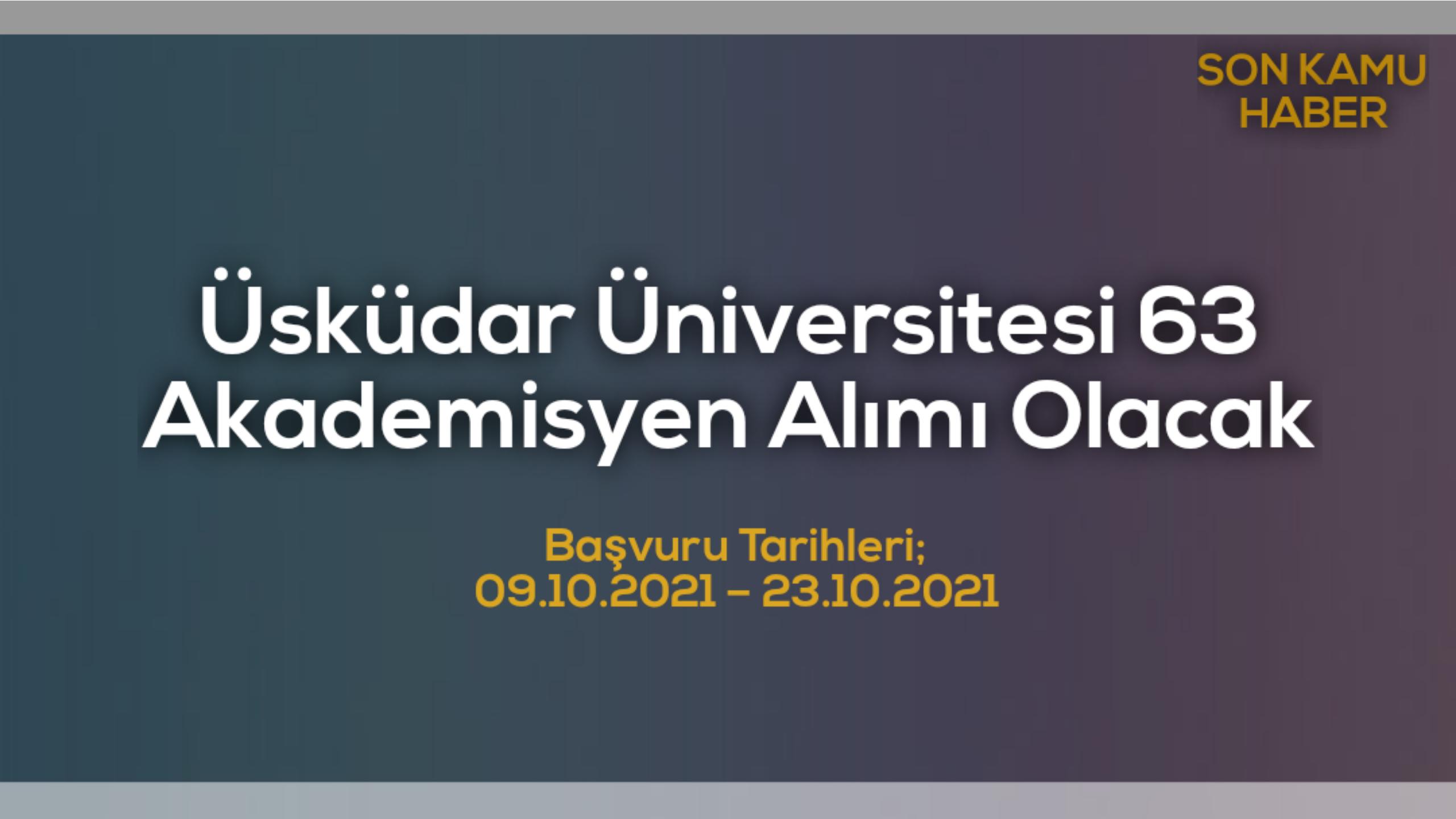 Üsküdar Üniversitesi 63 Akademisyen Alımı Olacak