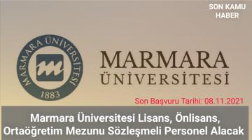 Marmara Üniversitesi Lisans, Önlisans, Ortaöğretim Mezunu Sözleşmeli Personel Alacak 2021